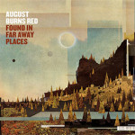 august far away places