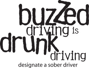 buzzed is drunk driving
