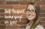 respect yourself more