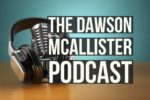 The Dawson McAllister Podcast helping teens and young adults find hope!