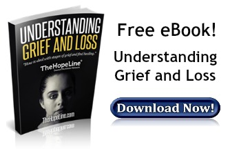 Free eBook from TheHopeLine Understanding Grief and Loss