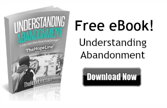 Free eBook Understanding Abandonment from TheHopeLine