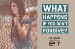 EP 7: What Happens if you don't forgive? Can Cody Forgive His Mom?
