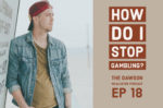 The Dawson McAllister Podcast. How do I stop gambling.