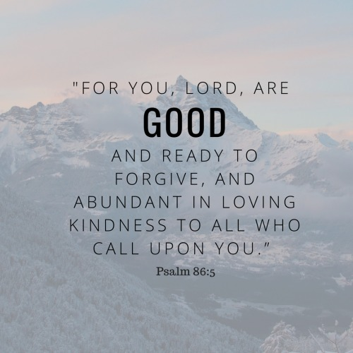 You, Lord, are good.